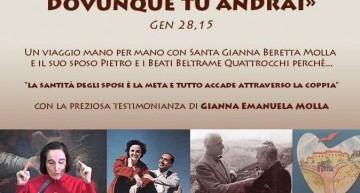 """""""Ti proteggerò ovunque tu andrai"""" Testimonianza su santa Gianna Beretta Molla"""