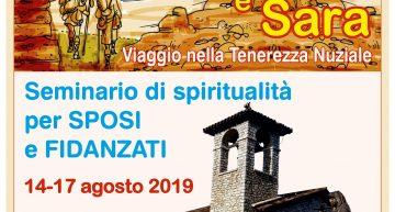 Agosto 2019 – Ritiro per Sposi e Fidanzati a Roccaporena di Cascia (PG)